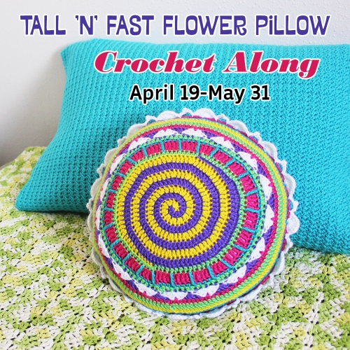 Tall n Fast Pillow CAL Announcement April 19-May 31